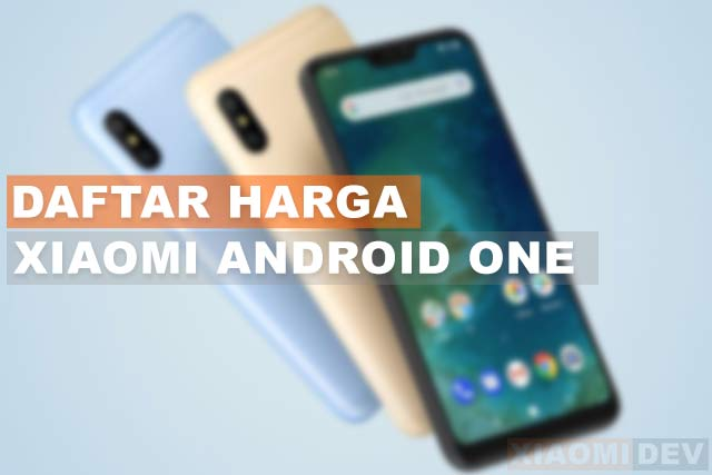 Daftar Harga Hp Xiaomi Android One