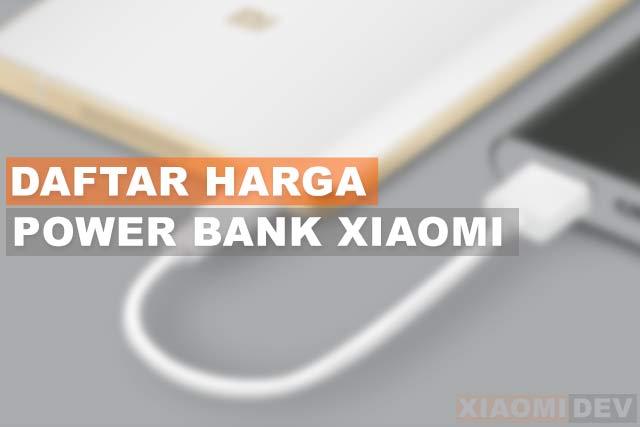 Daftar Harga Power Bank Xiaomi