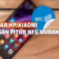 HP Xiaomi Dengan Fitur NFC Murah