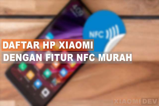 Xiaomi Mobile With Cheap NFC Features