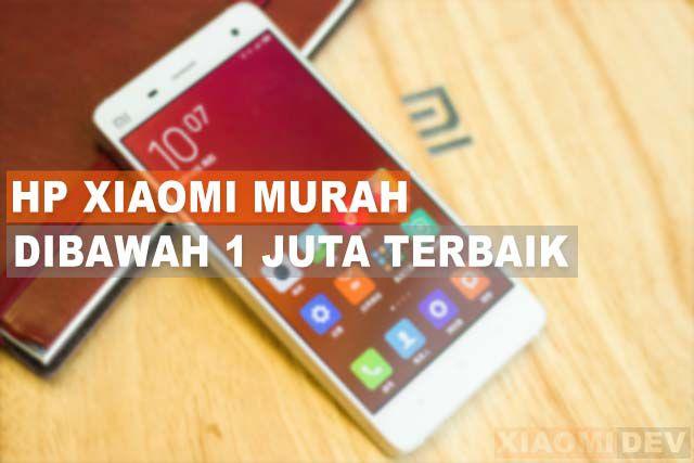 HP Xiaomi Murah Dibawah 1 Juta Terbaik