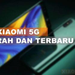 HP Xioami 5G Murah dan Terbatru