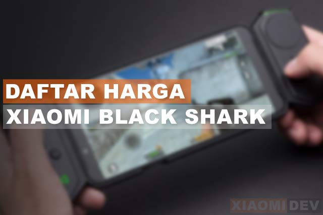 Harga Hp Xiaomi Black Shark