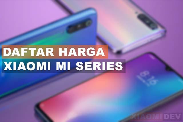 Harga Hp Xiaomi Mi Series