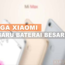 Harga Xiaomi Terbaru Baterai Besar