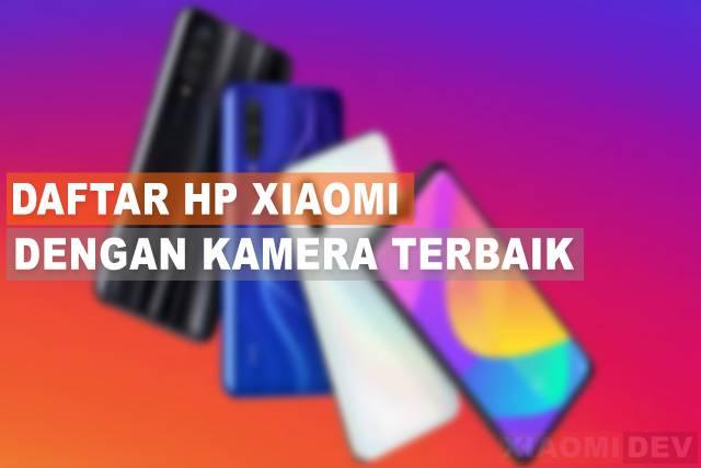 Hp Xiaomi Dengan Kemera Terbaik