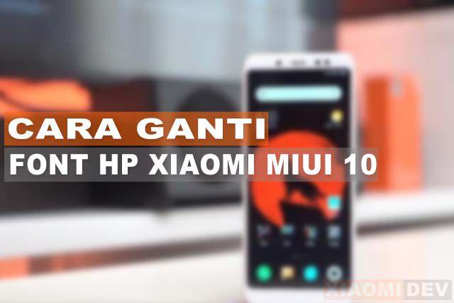 Cara Ganti Font HP Xiaomi MIUI 10