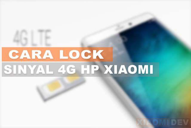 Cara Lock 4G HP Xiaomi Paling Mudah