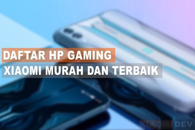 Hp Gaming Xiaomi Murah dan Terbaik