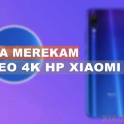 Cara Merekam Video 4K HP Xiaomi