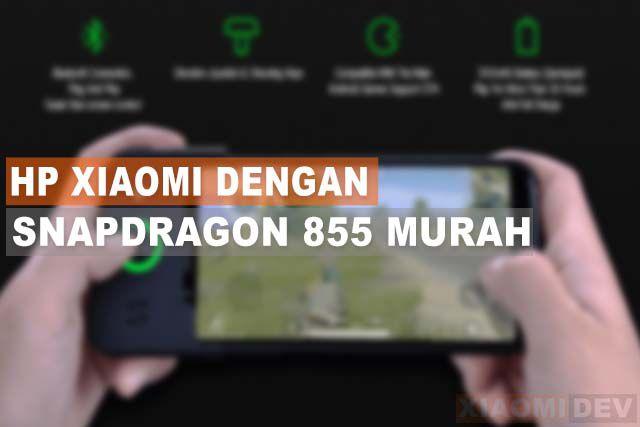 HP Xiaomi Dengan Snapdragon 855