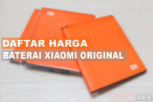 Harga Baterai Xiaomi Original