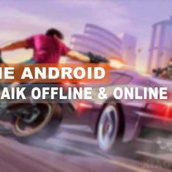 Game Android Terbaik Offline Dan Online