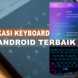 Aplikasi Keyboard HP Di Android
