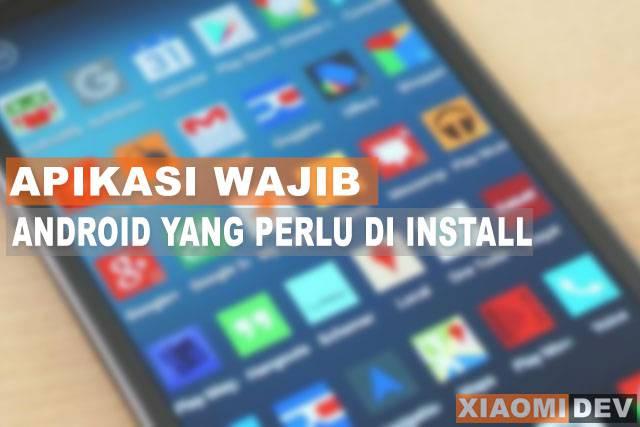 Aplikasi Wajib Androis Yang Perlu di Install