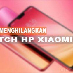 Cara Menghilangkan Notch HP Xiaomi