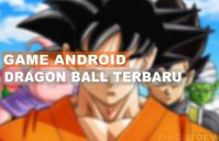 Game Android Dragon Ball Terbaru