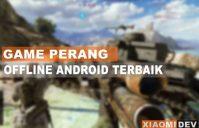 Game perang offline android terbaik