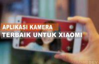Aplikasi Kamera Terbaik Untuk Xiaomi