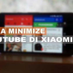 Cara Minimize Youtube Di Xiaomi MIUI 11