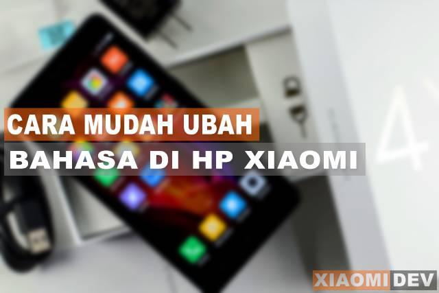 Cara Mudah Ubah Bahasa di Hp Xiaomi