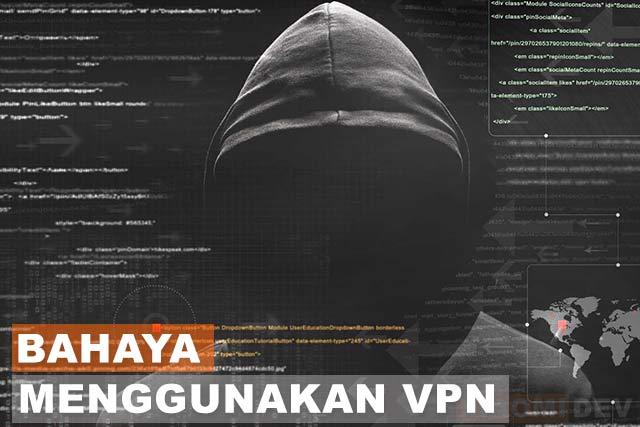Bahaya Menggunakan VPN Android