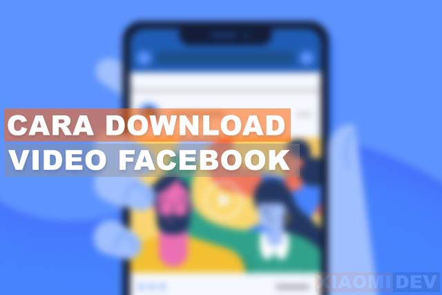 How To Download Facebook Videos Without Applications