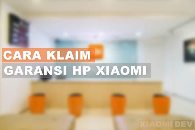 Cara Klaim Garansi Xiaomi