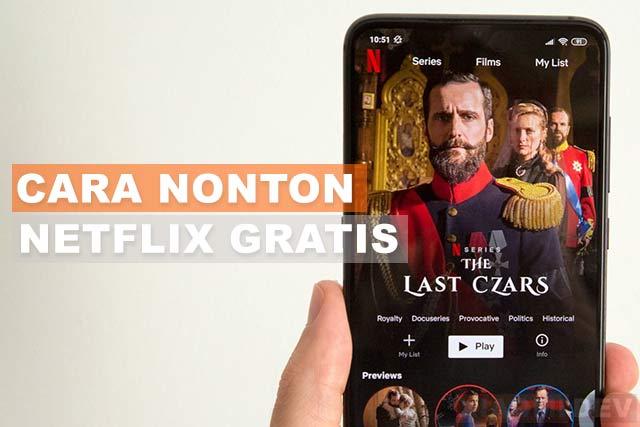 Cara Nonton Netflix Gratis