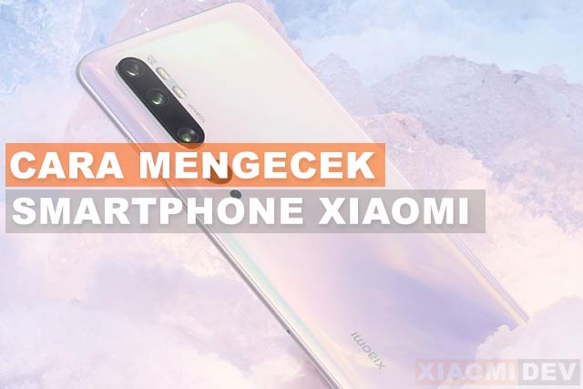 How to Check Used Xiaomi Mobile Phones