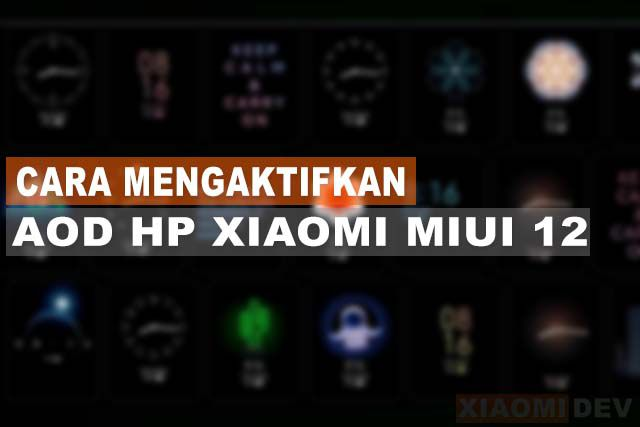 Cara Mengaktifkan AOD HP Xiaomi MIUI 12