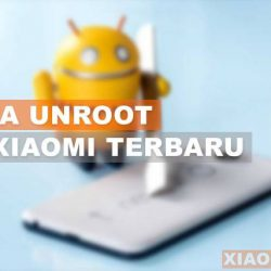 Cara Unroot Hp Xiaomi
