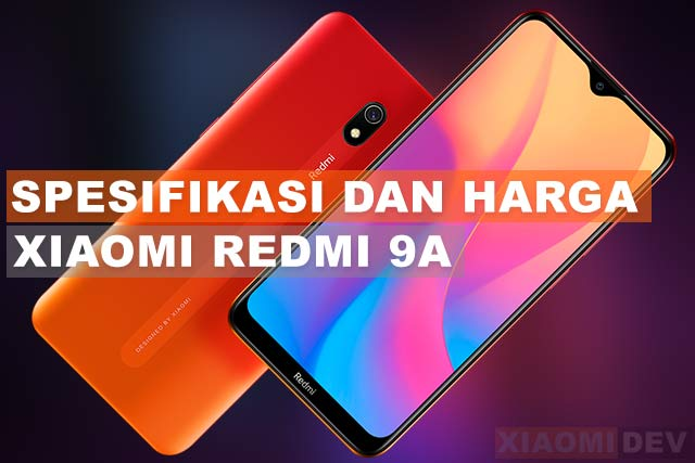 Spesifikasi dan Harga Xiaomi Redmi 9A