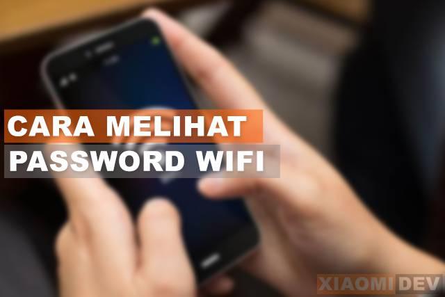 cara melihat password wifi di Hp Xiaomi
